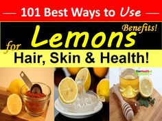 Benefits and Uses Of Lemon For Hair Skin And Health