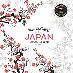 Vive Le Color! Japan (Coloring Book): Color In; De-stress (72 Tear-out Pages) by Abrams Noterie (19 Aug 2015)