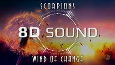 Scorpions - Wind Of Change (8D SOUND)
