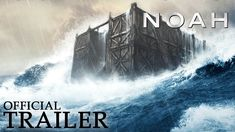 #NOAH - Official Trailer.Published on Jun 26,2014.Own NOAH Now on #DigitalHD!On Blu-Ray Combo Pack #July29!