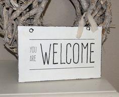 "Schild ""You are welcome""  Shabby Chic von white-living-art auf DaWanda.com"