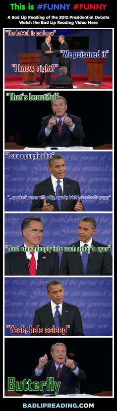 A Bad Lip Reading of the 2012 Presidential Debate - This is #funny #funny #funny no matter whether you are voting red or blue. Check out the video here: http://infographicaday.com/a-bad-lip-reading-of-the-2012-presidential-debate