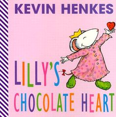 lilly's chocolate heart by kevin henkes