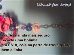 Passo a passo do chaveiro mini rosas em e.v.a  http://inovartartesanatosemeva.blogspot.com.br/2014/05/passo-passo-chaveiro-com-mini-rosas-em.html