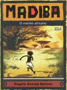 마디바, 아프리카 소년   28 페이지, 21.00 X 28.00   넬슨 마디바 만델라의 탄생에서 현재까지를 보여주는 그림책