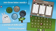 Gappy's First Words™ ($0.99) • 211 three-letter words for kids to learn, including 174 basic CVC (consonant-vowel-consonant) and 37 common sight words. • Nine different house themes with six different parts.  • Four game levels that help children progress from basic letter identification to spelling words all on their own. • The ability to switch cases, helping children learn capital and lowercase letters. Shared by appysmarts.com