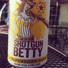 Tonight's beer. 'Cause I'm such an outlaw. Ha! #loneriderbeer #shotgunbetty #hefeweizen #beer #craftbeer