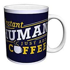 Instant Human Add Coffee mug