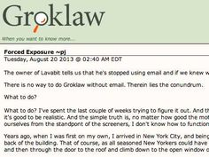 Prominent Law Site Shuts Down Because Editor Worries About Government Reading Her Emails Henry BlodgetAug. 20, 2013, 7:22 AM