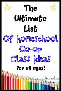 Homeschool Co-op Class Ideas ~ The Ultimate List!