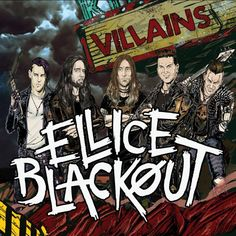 Check out some Songs and Videos here. ELLICE BLACKOUT – Villains – New released GUITAR ROCK Album