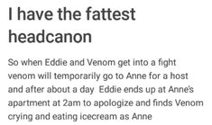 This is cannon, Anne and Venom just get together sometimes and complain about Eddie and Anne's bf Marvel Venom, Marvel Actors, Marvel Dc Comics, Marvel Avengers, Marvel Cinematic Universe, Marvel Universe, Spideypool, Marvel Memes, Deadpool