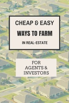 How-To Farm In Real-Estate (And Not Go Broke)