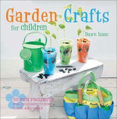 Cico Books-Garden Crafts For Children