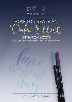 Learn how to create a really cool 'ombre effect with Tombow's Dual Brush Pens and your awesome brush lettering style! Click through to watch the video and find links to the products used in this tutorial.