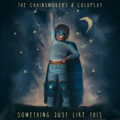 Something Just Like This - The Chainsmokers, Coldplay. The Chainsmokers' cover art is so beautiful it's annoying Album Songs, Music Albums, Coldplay New Song, Coldplay Album Cover, Song Lyrics, Coldplay Piano, Coldplay Poster, Playlists, Radios