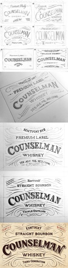 Love seeing the process behind this hand-lettered label for Counselman Whiskey.   It's not often you get to see the full process!