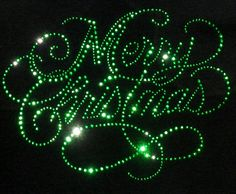 "9"" x 7"" GREEN Merry Christmas iron on rhinestone Christmas transfer for t shirt by MyFairysCloset on Etsy https://www.etsy.com/listing/197606743/9-x-7-green-merry-christmas-iron-on"