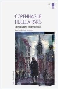 Copenhague huele a París, de VV. AA. Una reseña de Víctor González Editorial Nórdica http://www.librosyliteratura.es/copenhague-huele-a-paris.html