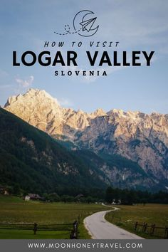 Find out what to see and do in Logar Valley, a stunning valley in the Kamnik-Savinja Alps of Slovenia. #logarvalley #slovenia #alps Slovenia Travel, Julian Alps, Road Construction, Valley Road, Europe Travel Guide, Best Hikes, Day Hike, Heaven On Earth, Amazing Destinations
