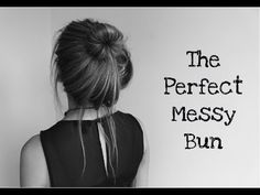 10 fabulous messy bun tutorials for long hair