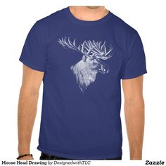 Moose Head Drawing Tees