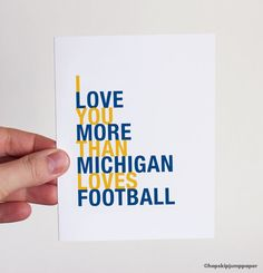Michigan Football Card I Love You More Than Michigan Loves Football - perfect fall football gift!
