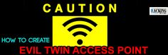 How to Create Evil Twin Access Point   Today we will learn How to create Evil Twin Access Point.  1. Kali Linux 2. Wireless network adapter[I em using TP-link TL-WN821N] 3. Internet connection to your machine 4. Target Access point What is Evil twin access point?? An evil twin in security is a rogue wireless access point that masquerades as a Wi-Fi access point so that an attacker can gather personal information without the user's knowledge. To the user the evil twin looks like a hotspot…
