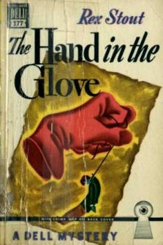 Dell Books - The hand in the glove - Rex Stout. Cover art: Gerald Gregg