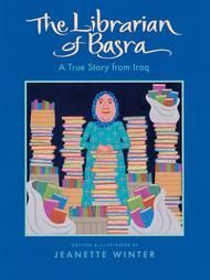 The Librarian of Basra: A True Story from Iraq | Jeanette Winter | January 1st 2005 | Alia Muhammad Baker is a librarian in Basra, Iraq. For fourteen years, her library has been a meeting place for those who love books. Until now. Now war has come, and Alia fears that the library--along with the thirty thousand books within it--will be destroyed forever. #booksaboutlibrarians