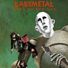BABYMETAL 「世界に捧ぐ」/ news of THE ONE
