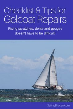 A gelcoat repair on a boat can be inexpensive and easy. Here you'll find step-by-step instructions and a video on how to use a gelcoat repair kit to make a nick, scratch or chip disappear. #Sailboat #Gelcoat #Repairs #HowTo