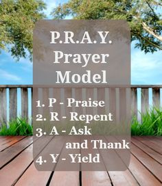 You may use the A.C.T.S. prayer model. It's good, but I learned a model as a child that I like even better. You can find it here...