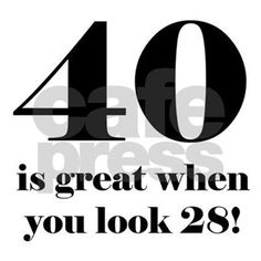 Birthday Quotes : 40 years old quotes 40th Birthday Quotes For Women, 40th Birthday Wishes, Birthday Wishes For Women, Happy Birthday Sister, Happy Birthday Quotes, 40th Birthday Parties, Birthday Woman, Birthday Messages, Birthday Images