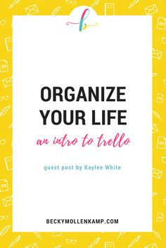 a guest post by Kaylee White for http://www.beckymollenkamp.com