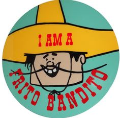 I Yi Yi Yi I am the Frito bandito. I love Frito corn chips I love them I do I take Frito corn chips for me and for you! Vintage Advertisements, Vintage Ads, Vintage Cartoon, Vintage Stuff, Vintage Dolls, Back In My Day, Childhood Days, I Remember When, Old Ads