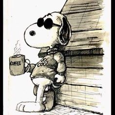Good Morning - Harley Davidson Joe Cool with Coffee Snoopy Quotes, Peanuts Quotes, Joe Cool, Charlie Brown And Snoopy, Illustration, I Love Coffee, Coffee Coffee, Coffee Music, Coffee Girl
