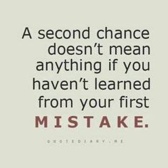 Amen! I for one am a true believer in this! I know i learned a very valuable lesson!! Thank god i got a second chance