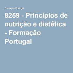 8259 - Princípios de nutrição e dietética - Formação Portugal