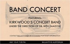 Check out Kirkwood's concert band on May 10!