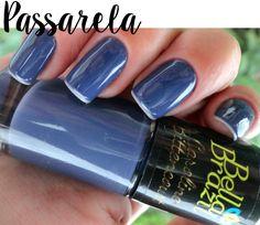 ESMALTE BELLA BRAZIL PASSARELA @bellabrazilesmaltes #meubellabrazil #bellabrazil #unhas #nails #unhasdafun #love #life #enamel #glaze #polish