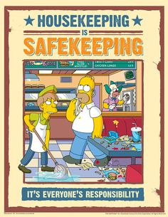 Housekeeping Safety Posters - Simpsons Housekeeping Is Safekeeping Health And Safety Poster, Safety Posters, Safety Slogans, Running Cartoon, Cartoon Tv, Simpsons Funny, The Simpsons, Futurama, Safety Pictures