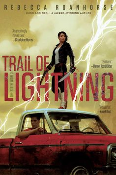 Trail of Lightning by Rebecca Roanhorse - 12 Native American Authors to Read During Native American Heritage Month Ya Books, Good Books, Books To Read, Reading Books, Best Novels, First Novel, Fantasy Books, Book 1, Livros