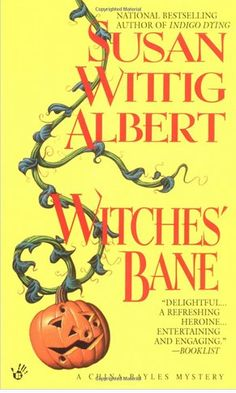 Witches' Bane by Susan Wittig Albert  The second China Bayles mystery. Herb shop owner China is shocked when Halloween hijinks take a gruesome turn in...