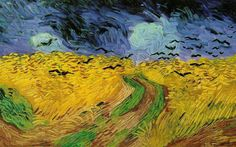VV Gogh. Wheat Fields with Crows. July 1890 - thought to be the last painting.