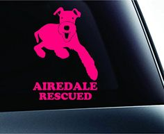 Airedale Terrier Rescued Dog Symbol Decal Funny Car Truck Sticker Window (Pink) ExpressDecor http://www.amazon.com/dp/B00S1Q3TSA/ref=cm_sw_r_pi_dp_KTfSub1RHHM02