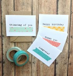 Easy and cheap! Buy blank cards, type simple note, add washi tape for pop!