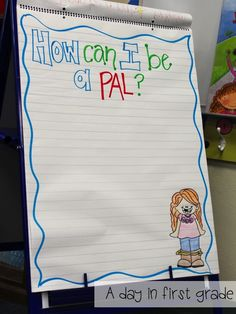 anchor chart for the first day of school - Change to How can I be a super friend for super hero classroom