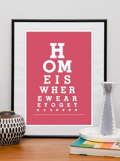 Customized Home decor Typography quote wedding gift eyechart art print. Home print custom color Home is where we are together A3 or A4