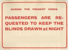 Printed matter - Public hand bill - Passengers are requested to keep blinds drawn at night